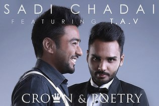 Crown & Poetry - Sadi Chadai ft T.A.V