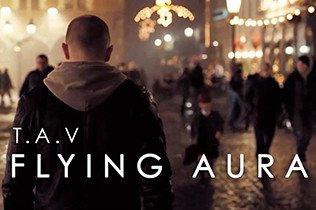 T.A.V - Flying Aura