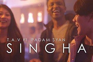 T.A.V - Singha ft Padam Syan