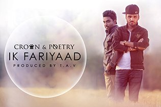 Crown & Poetry - Ik Fariyaad